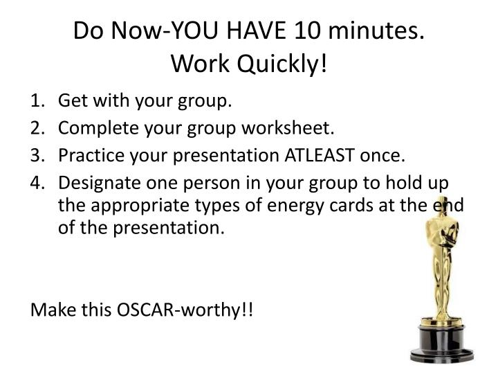 Do Now-YOU HAVE 10 minutes.
