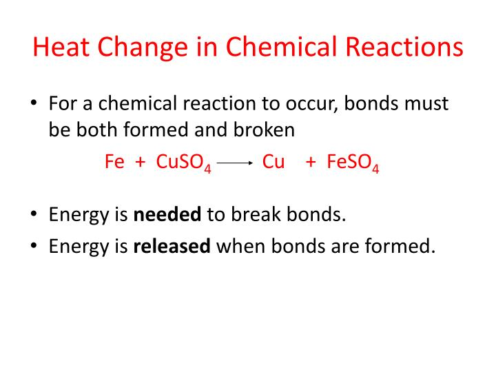Heat Change in Chemical Reactions