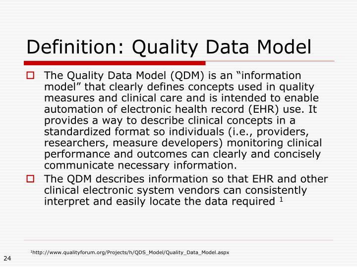 Definition: Quality Data Model