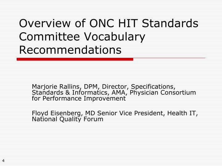 Overview of ONC HIT Standards Committee Vocabulary Recommendations