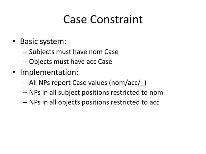 Case Constraint