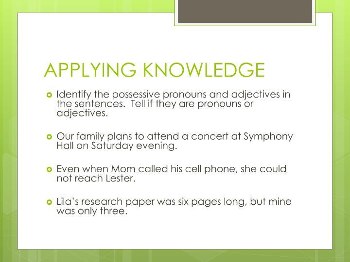 APPLYING KNOWLEDGE
