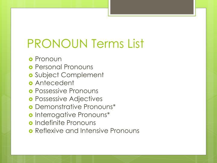PRONOUN Terms List
