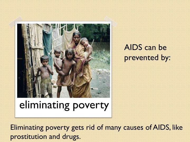 AIDS can be prevented by: