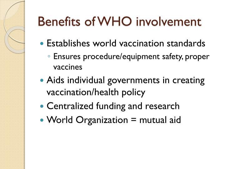 Benefits of WHO involvement