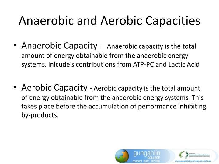 Anaerobic and Aerobic Capacities