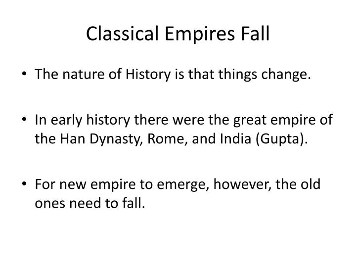 Classical empires fall
