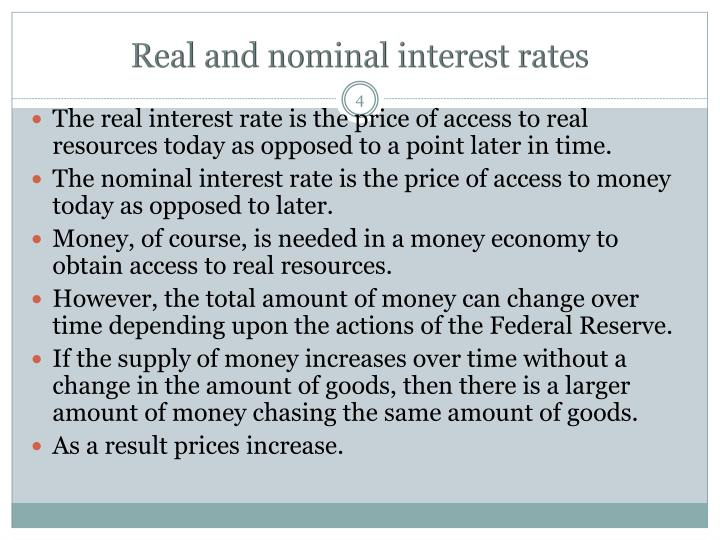Real and nominal interest rates