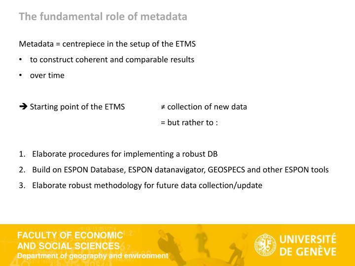 The fundamental role of metadata