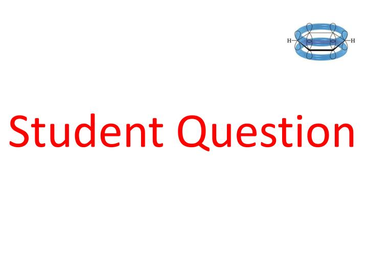 Student Question