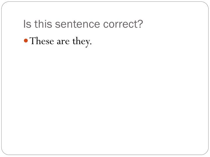 Is this sentence correct?