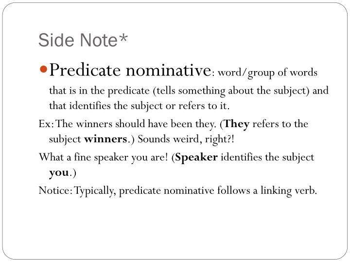 Side Note*