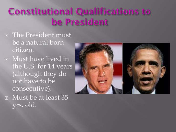 Constitutional Qualifications to be President