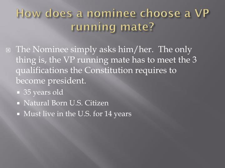How does a nominee choose a VP running mate?