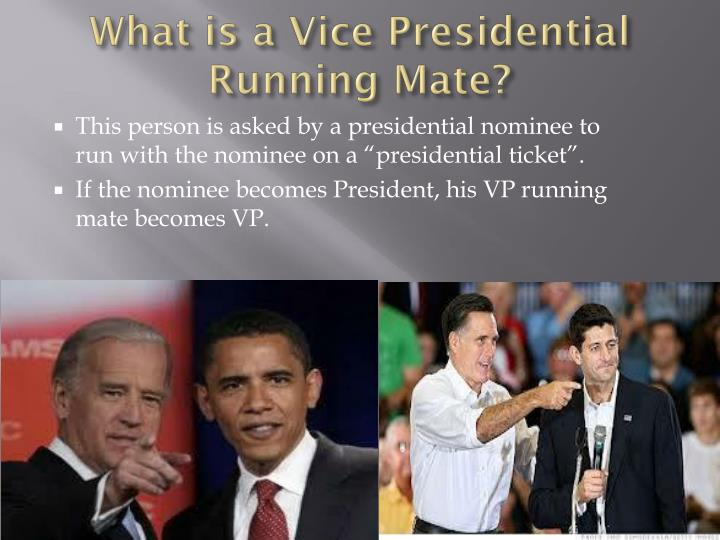 What is a Vice Presidential Running Mate?