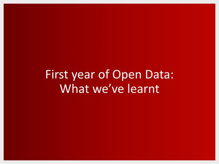 First year of Open Data: