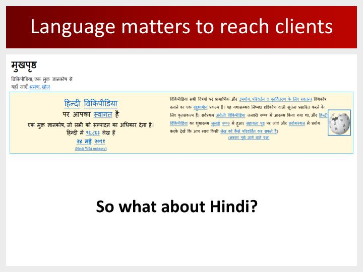 Language matters to reach clients