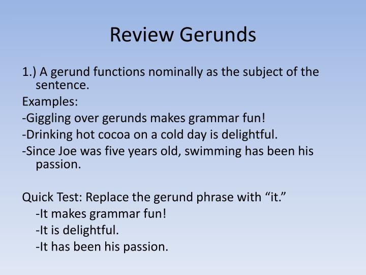 Review Gerunds