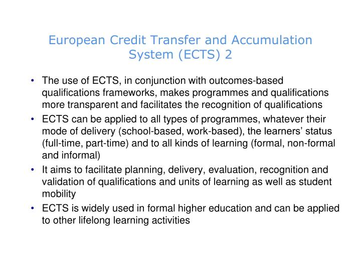 European Credit Transfer and Accumulation System (ECTS) 2