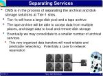 separating services
