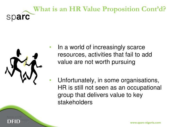 What is an HR Value Proposition Cont'd?