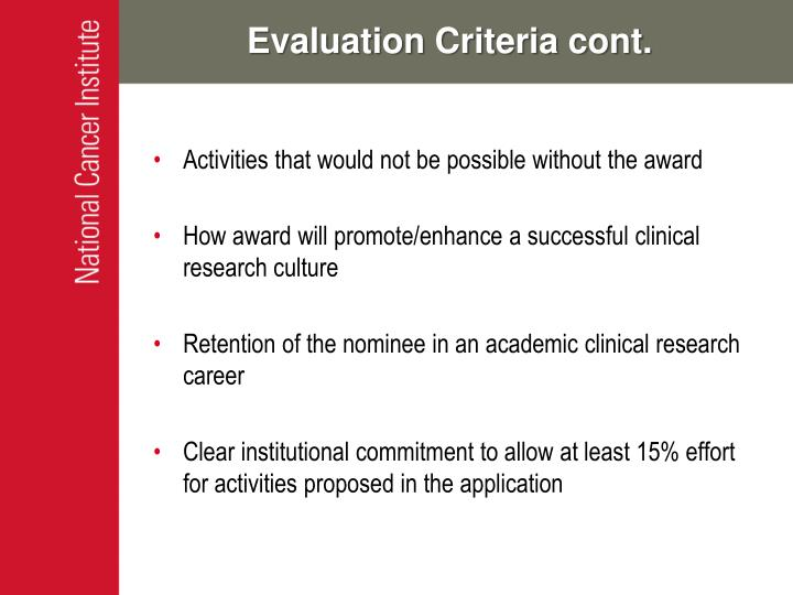 Evaluation Criteria cont.