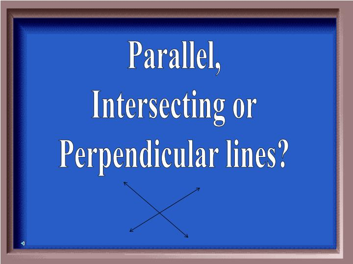Parallel,