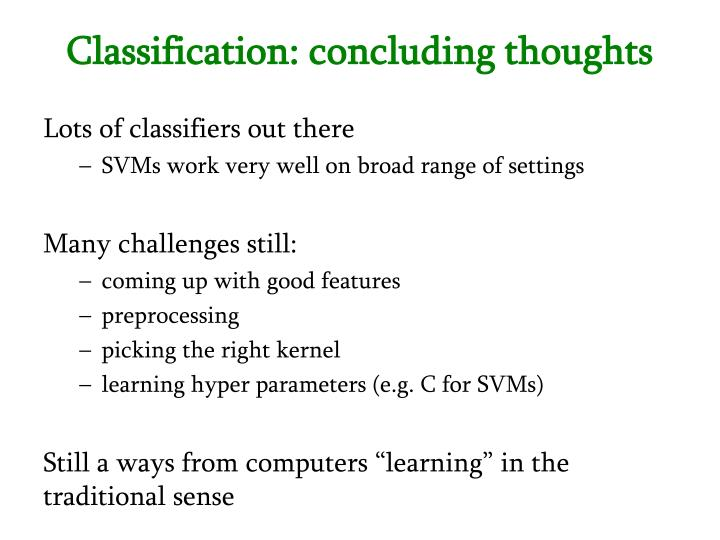Classification: concluding thoughts