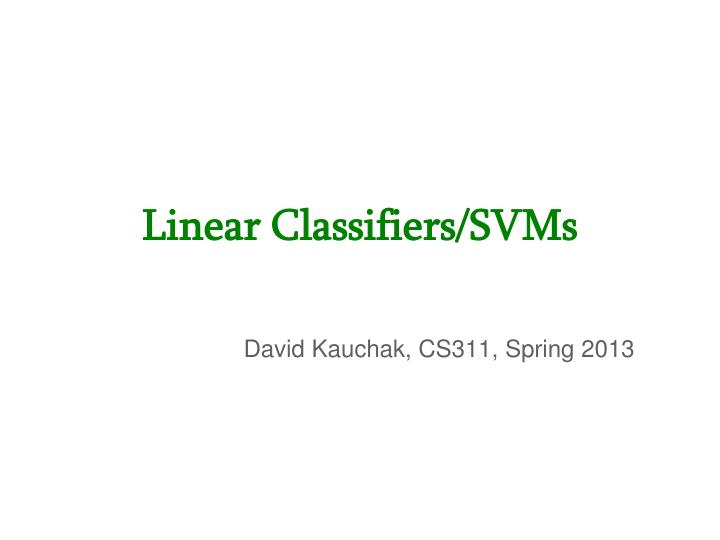 linear classifiers svms