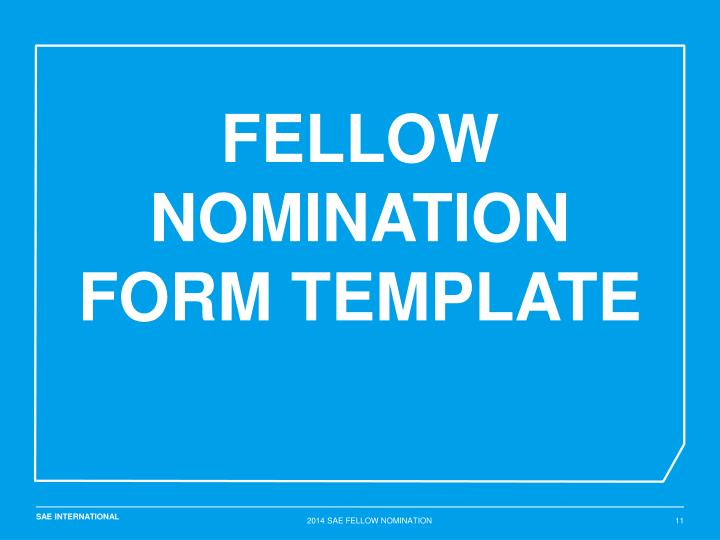 FELLOW NOMINATION FORM TEMPLATE