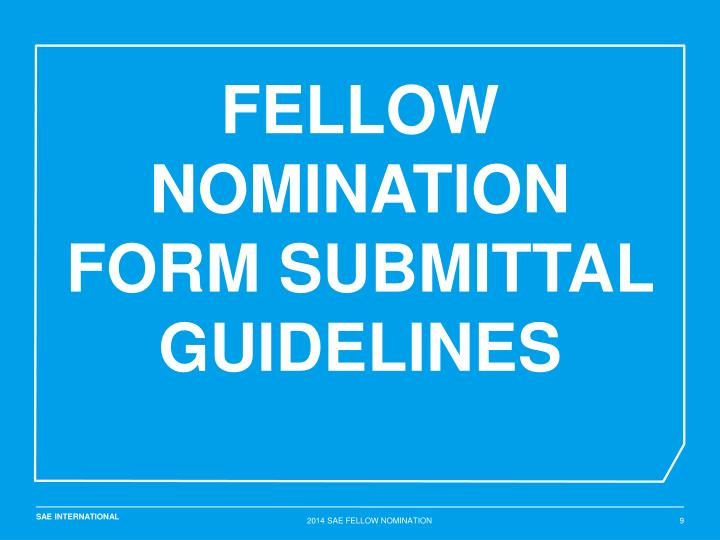 FELLOW NOMINATION FORM Submittal