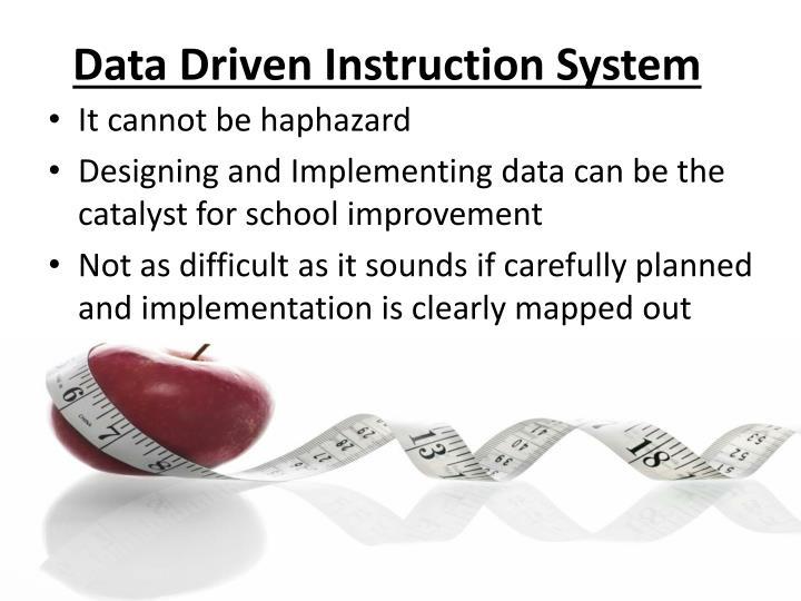Data Driven Instruction System