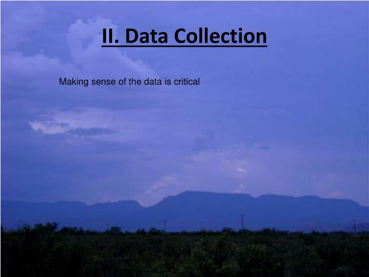 II. Data Collection