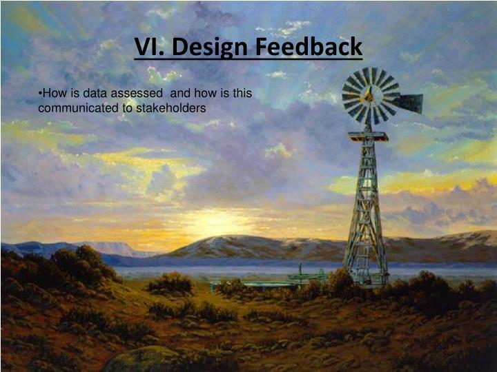 VI. Design Feedback
