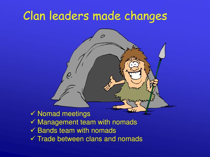 Clan leaders made changes