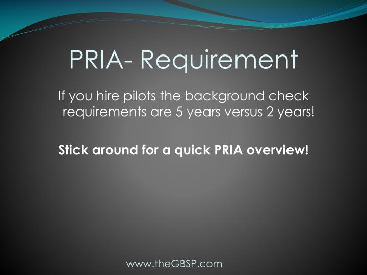 PRIA- Requirement