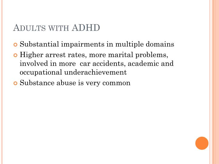Adults with ADHD