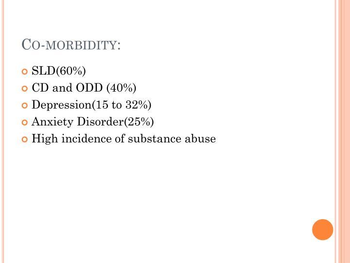 Co-morbidity: