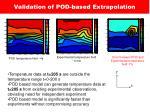 validation of pod based extrapolation