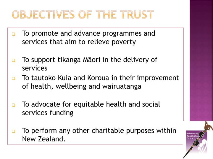 OBJECTIVES OF THE TRUST
