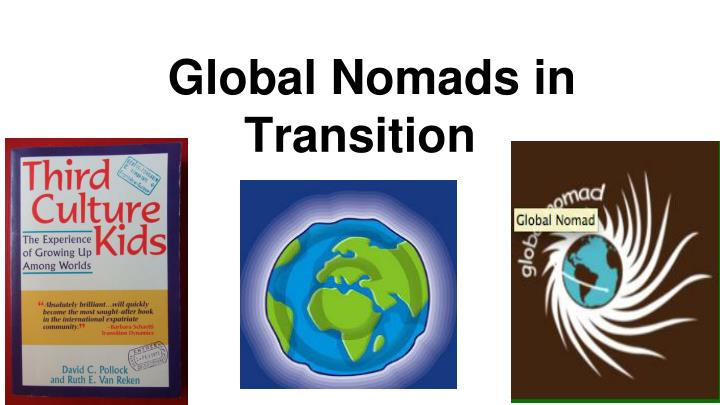 global nomads in transition