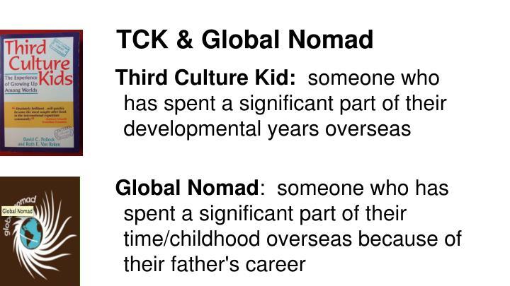 TCK & Global Nomad