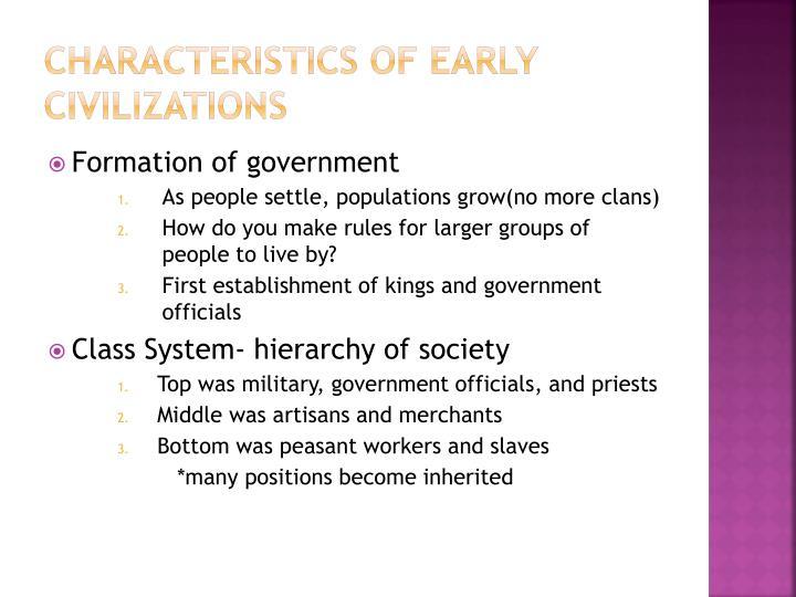 Characteristics of Early Civilizations