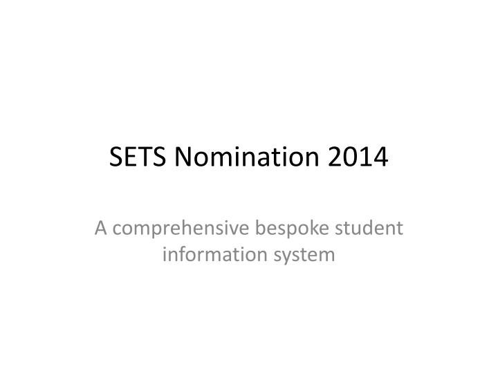 Sets nomination 2014