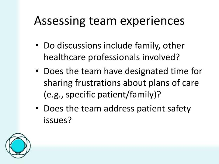 Assessing team experiences