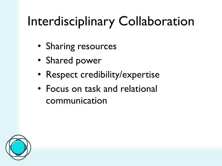 Interdisciplinary Collaboration