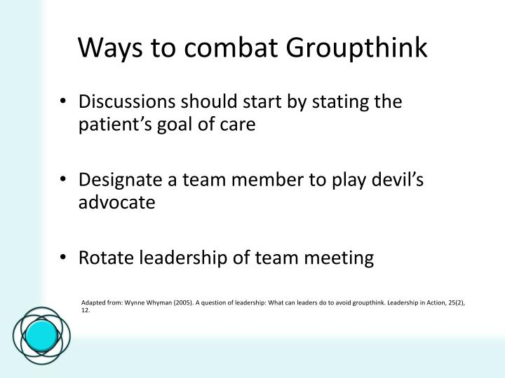 Ways to combat Groupthink