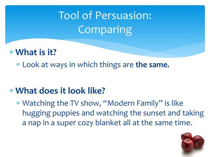 Tool of Persuasion: