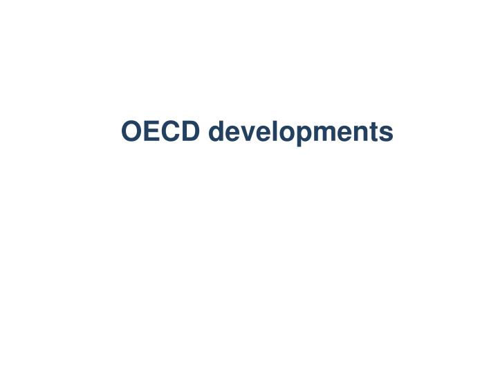 OECD developments