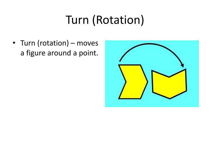 Turn (Rotation)
